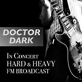 Doctor Dark In Concert Hard & Heavy FM Broadcast de Various Artists