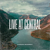 Kingdom Movement (Live At Central) de Kingdom Movement