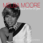 The Day I Turned To You: Remastered de Melba Moore