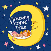 Dreams Come True (Lullabies Orchestra Versions) by The Lullaby Orchestra