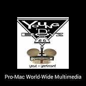 Young D-Boyz Uncut Unreleased (DankFunk by D-Bone Presents) di Promac World-Wide Multimedia