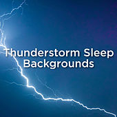 Thunderstorm Sleep Backgrounds de Thunderstorm Sound Bank
