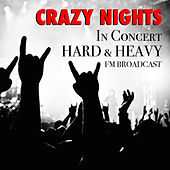 Crazy Night In Concert Hard & Heavy FM Broadcast de Various Artists