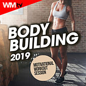 Body Building 2019 Motivational Workout Session (60 Minutes Non-Stop Mixed Compilation for Fitness & Workout 128 Bpm) by Workout Music Tv