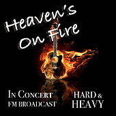 Heaven's On Fire In Concert Hard & Heavy FM Broadcast von Various Artists