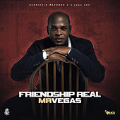 Friendship Real by Mr. Vegas