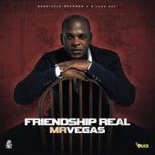 Friendship Real de Mr. Vegas