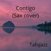Contigo (Sax cover) (Versión instrumental) de TafoJazz