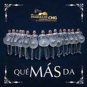 Qué Más Da by Mariachi Internacional CHG  De Gamaliel Contreras Huerta