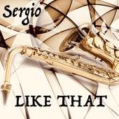 Like That de Sergio Pommerening