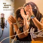 Eu Quero Você de Ju Moraes