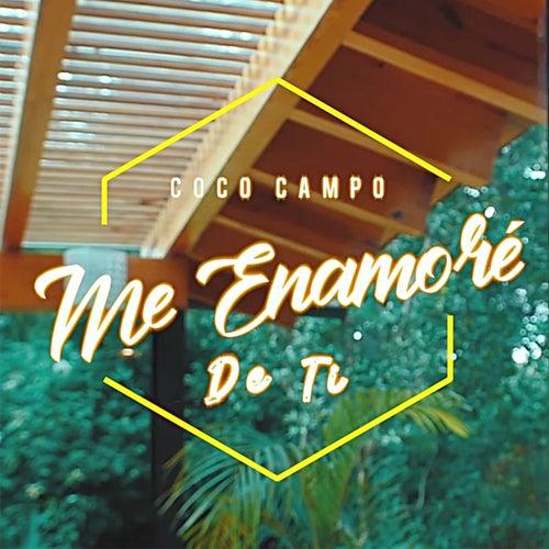 Me Enamoré de Ti de Coco Campo