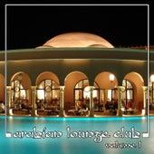 Arabian Lounge Club, Volume 1 de Abdul Al Kahabir