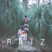 Ritual de La Raíz