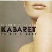 Kabaret : En studio et sur scène von Patricia Kaas