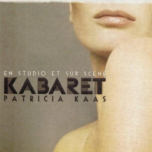 Kabaret : En studio et sur scène by Patricia Kaas