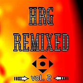 Hrg Remixed Vol. 2 by Various Artists