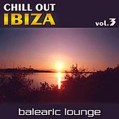 Chill Out Ibiza Vol.3 (Balearic Lounge) de Various Artists