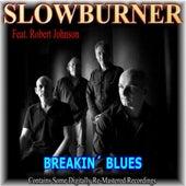 Breakin' Blues (feat. Robert Johnson) by Various Artists