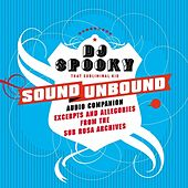Sound unbound : excerpts and allegories from the Sub Rosa audio archives von Various Artists