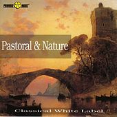Pastoral And Nature by Various Artists