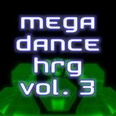 Mega Dance Hrg Vol.3 by Various Artists