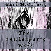 The Innkeeper's Wife by Mark McCafferty