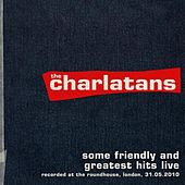 Some Friendly and Greatest Hits Live at The  Roundhouse di Charlatans U.K.