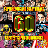 Superheroes And Scary Freaks - The Sixty Greatest Super Soundtracks de Movie Magic