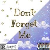 Don't Forget Me de Amoré