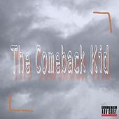 The Comeback Kid by Icicle
