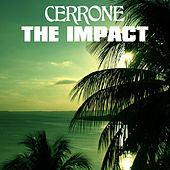 The Impact (Lindstrøm & Prins Thomas Remix) by Cerrone