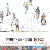 Words Are Worthless by Domino