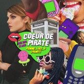 Femme Like U: Back dans les bacs! (Remix) de Coeur de Pirate