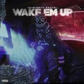 Wake Em Up de Almighty Rello