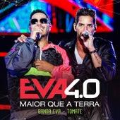 Maior Que A Terra (Ao Vivo Em Belo Horizonte / 2019) de Banda Eva