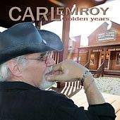 Golden Years de Carl Emroy
