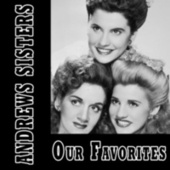 Our Favorites de The Andrews Sisters
