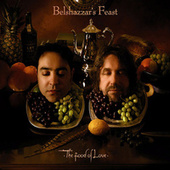 The Food of Love von Belshazzar's Feast