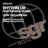 Livin' on a Dream von RhythmDB