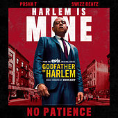No Patience by Godfather of Harlem