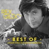 Lieder sind die besten Freunde (In Erinnerung an Rex Gildo) von Rex Gildo