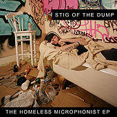 The Homeless Microphonist EP by Stig Of The Dump