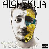 Welcome to My World by Al Chekua