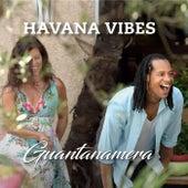 Guantanamera (RMX 2020) de Havana Vibes