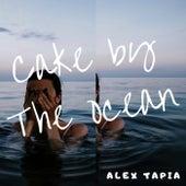 Cake by the Ocean von Alex Tapia