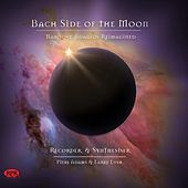Bach Side of the Moon von Piers Adams