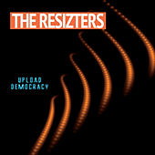 Upload Democracy de The Resizters