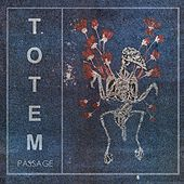 Passage by Totem