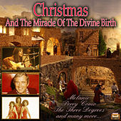 Christmas And The Miracle Of The Divine Birth de Various Artists